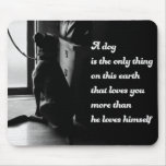 Black and White Inspirational Dog Photo Mousepads