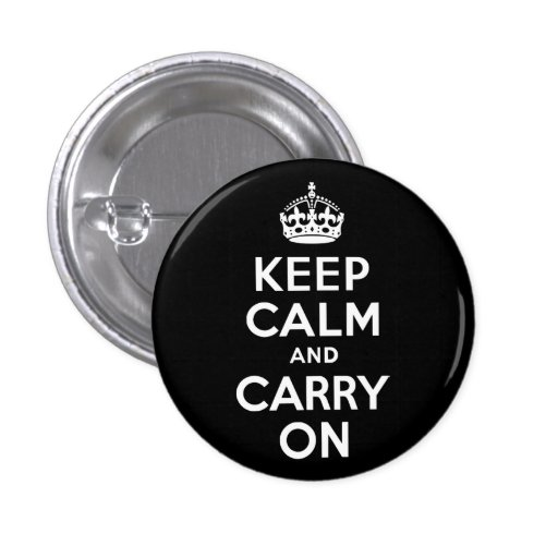 Black and White Keep Calm and Carry On Button