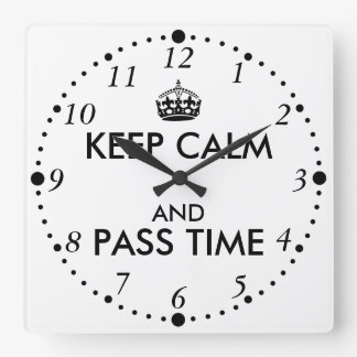Black and White Keep Calm Pass Time Clock Custom