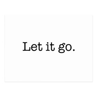 Black and White Let It Go Inspirational Quote Postcards
