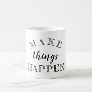 Black And White Life Quote Typography Coffee Mug