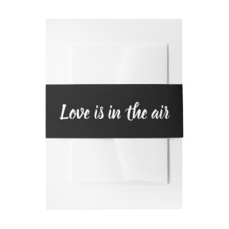 Black And White Love Is In Air  Wedding Band Invitation Belly Band
