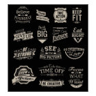 Black and White Motivational Badges Poster