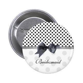 Black and white polka dot Wedding Bridesmaid 6 Cm Round Badge