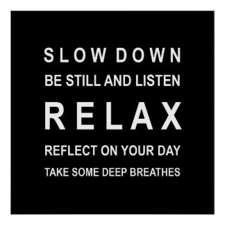 Black and White Relax Motivational Poster