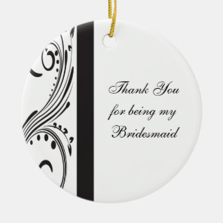 Black and White Swirls Bridesmaid Thank You Round Ceramic Decoration