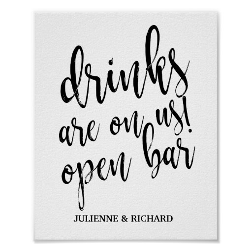 Black and White Wedding Open Bar 8x10 Sign