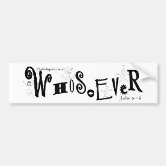 Black and White WhoSoEver Bumper Sticker