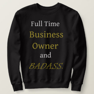 Black Basic Sweatshirt - Business Owner and Badass