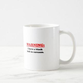 Black Belt In Sarcasm Coffee Mug