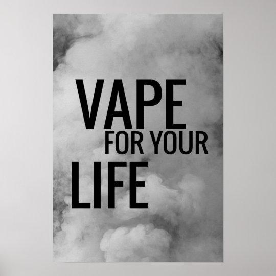 Black Clouds Vape For Life Poster Print