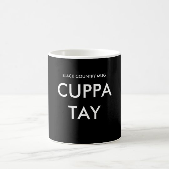 Black Country MugCUPPA TAY Coffee Mug