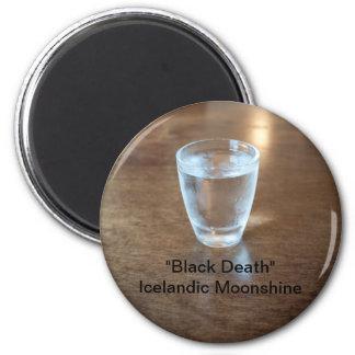 """Black Death"" Shot - Icelandic Moonshine 6 Cm Round Magnet"