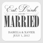 Black Eat, Drink & Be Married | Stickers