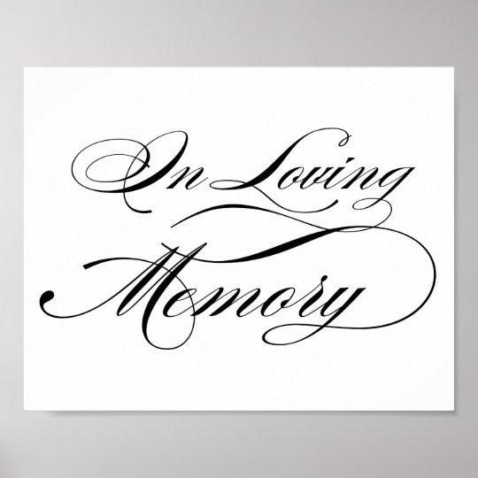 Black Elegant Calligraphy Script In Loving Memory Poster