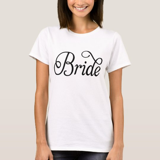 Black Fancy Script Bride White T-Shirt