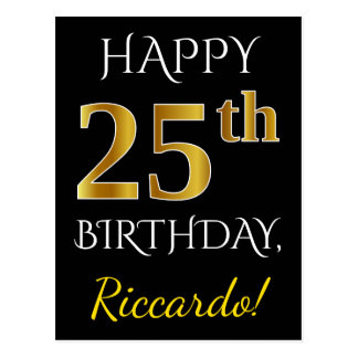 Black, Faux Gold 25th Birthday + Custom Name Postcard