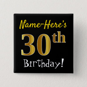 Black, Faux Gold 30th Birthday, With Custom Name 15 Cm Square Badge