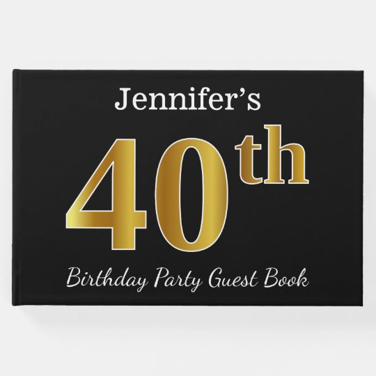 Black, Faux Gold 40th Birthday Party + Custom