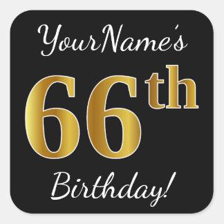 Black, Faux Gold 66th Birthday + Custom Name Square Sticker