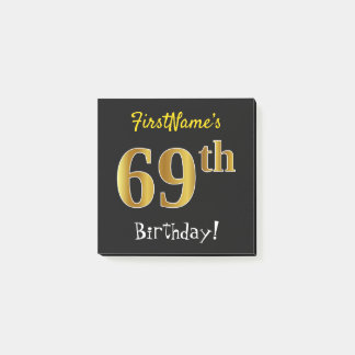 Black, Faux Gold 69th Birthday, With Custom Name Post-it Notes