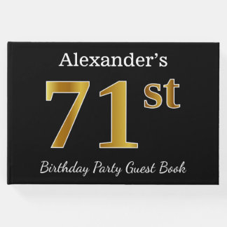 Black, Faux Gold 71st Birthday Party + Custom Name Guest Book