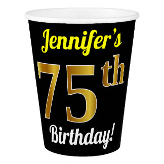 Black, Faux Gold 75th Birthday + Custom Name Paper Cup