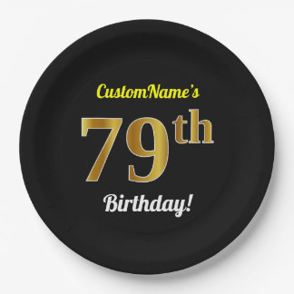 Black, Faux Gold 79th Birthday + Custom Name Paper Plate