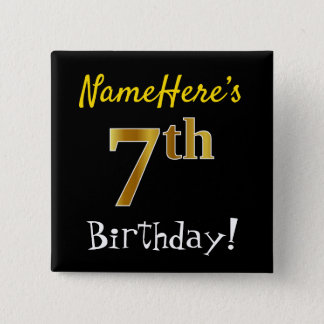 Black, Faux Gold 7th Birthday, With Custom Name 15 Cm Square Badge