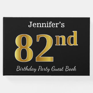 Black, Faux Gold 82nd Birthday Party + Custom Name Guest Book