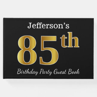 Black, Faux Gold 85th Birthday Party + Custom Name Guest Book