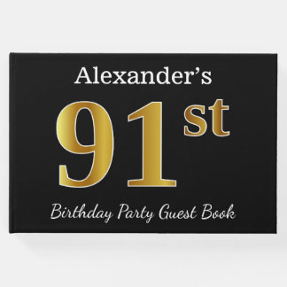 Black, Faux Gold 91st Birthday Party + Custom Name Guest Book