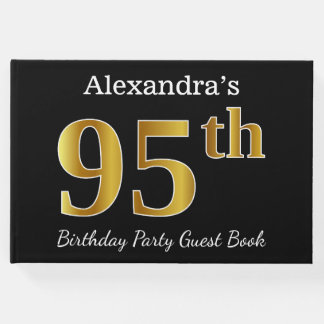 Black, Faux Gold 95th Birthday Party + Custom Name Guest Book