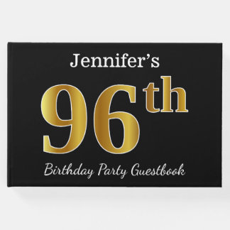Black, Faux Gold 96th Birthday Party + Custom Name Guest Book