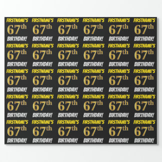 """Black, Faux/Imitation Gold, """"67th BIRTHDAY"""" Wrapping Paper"""