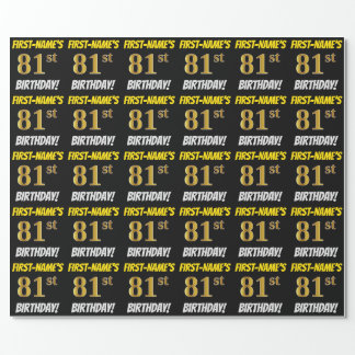 "Black, Faux/Imitation Gold, ""81st BIRTHDAY"" Wrapping Paper"