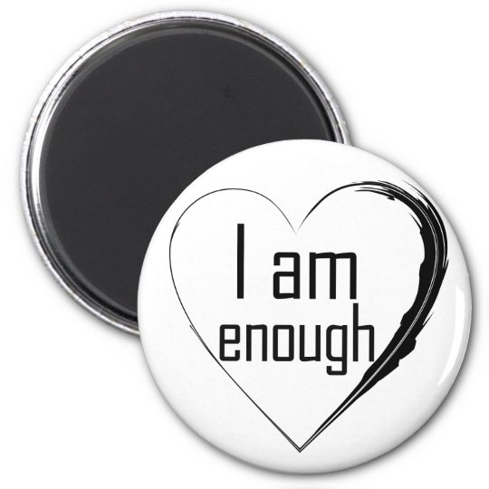 black feathered heart 'I am enough' Magnet