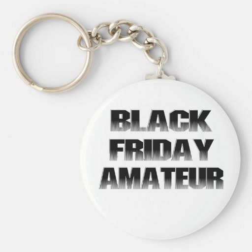 Black Friday Amateur Keychains