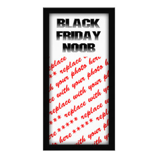 BLACK FRIDAY NOOB PHOTO CARD