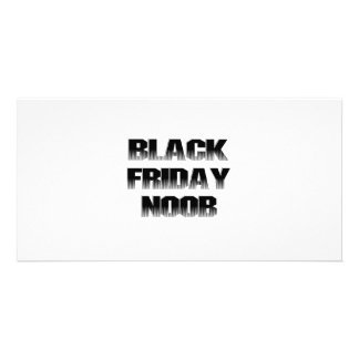BLACK FRIDAY NOOB PHOTO CARDS