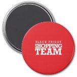Black Friday Shopping Team 7.5 Cm Round Magnet