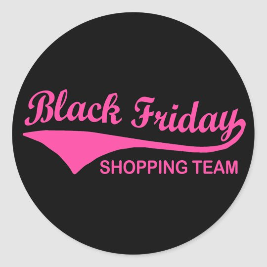 Black Friday Shopping Team Classic Round Sticker