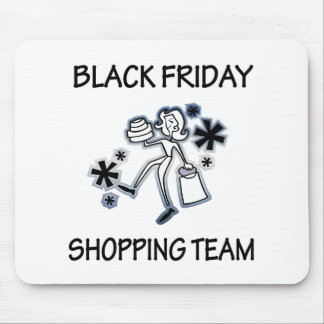 BLACK FRIDAY SHOPPING TEAM MOUSE PADS