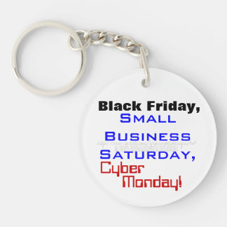 Black Friday Small Business Saturday, Cyber Monday Single-Sided Round Acrylic Key Ring