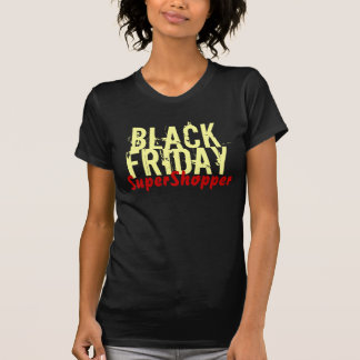 BLACK FRIDAY SuperShopper T-Shirt