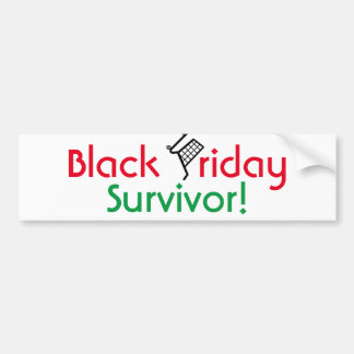 Black Friday Survivor! Bumper Sticker