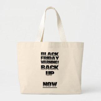 Black Friday Warning: Back Up....NOW! Jumbo Tote Bag