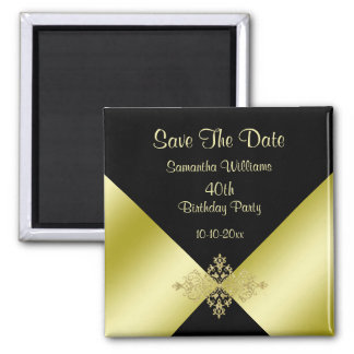 Black & Gold Elegance 40th Birthday Save The Date Square Magnet