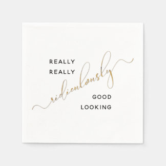 Black Gold Script Ridiculously Good Looking Quote Paper Serviettes