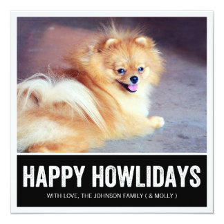 Black Happy Howlidays - Pet Photo Holiday Cards Personalized Invitation